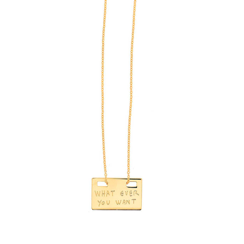 """whatever you want"" necklace silver gold plated"