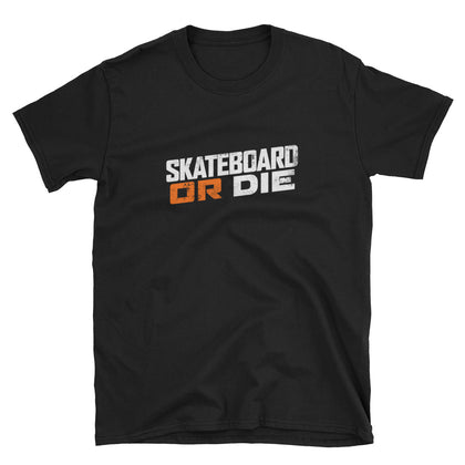 Skate or Die - Official Title T-Shirt