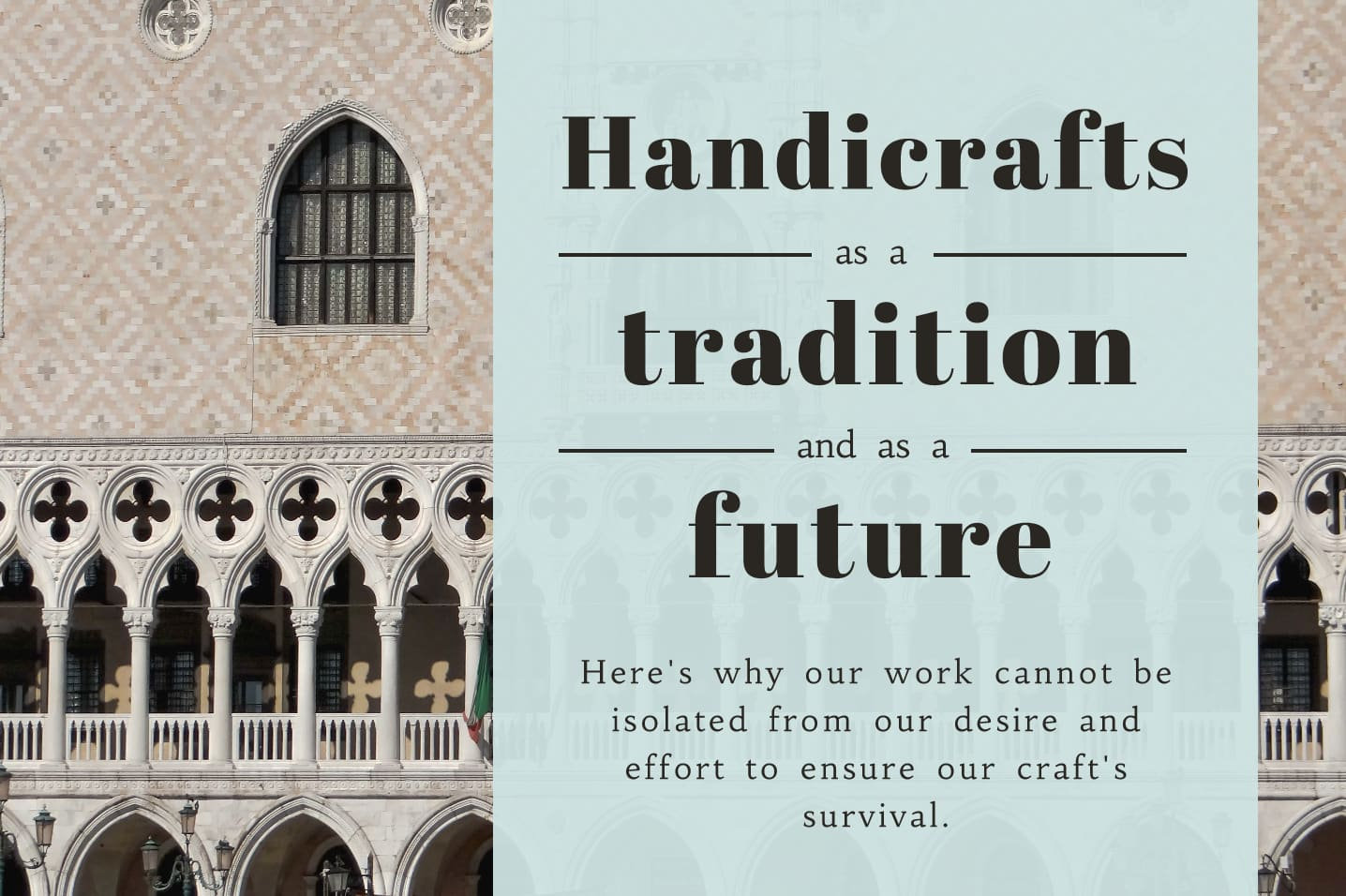 Handicrafts as a Tradition and as a Future