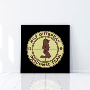 Milf Outbreak Response Team - Gallery Wrap Canvas w/ COA (Various Sizes)