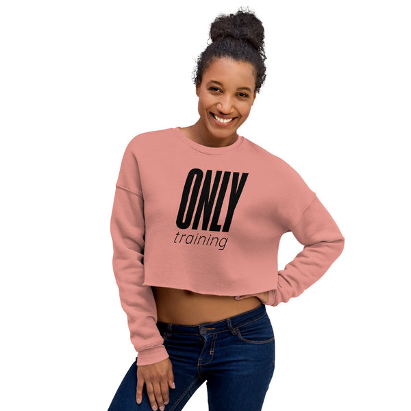 Only Training- Women's Crop Sweatshirt