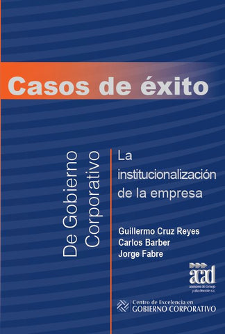 CASOS DE ÉXITO - GOBIERNO CORPORATIVO [Online Version]