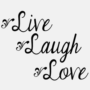 Live Laugh Love - diecut