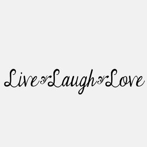 Live Laugh Love (long) - diecut