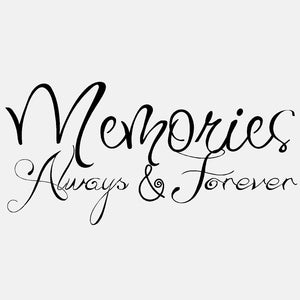 Memories Always and Forever - diecut