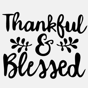 Thankful & Blessed - diecut