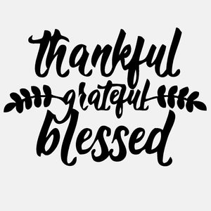 Thankful Gratefull Blessed - diecut