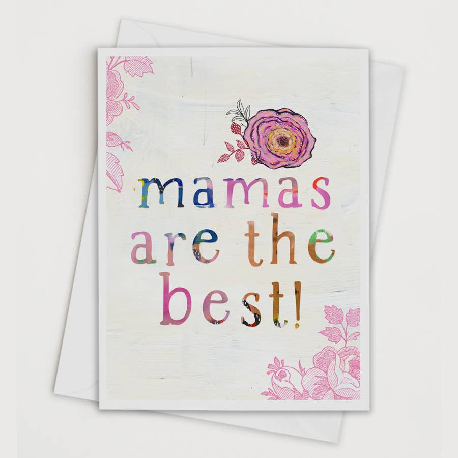 Mamas Are the Best Card