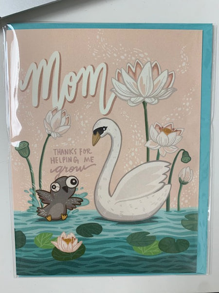 Mom Thanks for Helping Me Grow - Swan