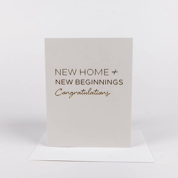 New Home, New Beginnings, Congratulations Card