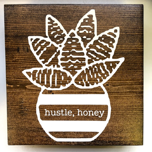 Hustle Honey Wood Desk Art