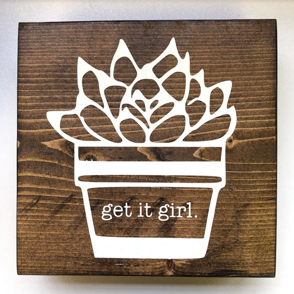Get it Girl Wood Desk Art