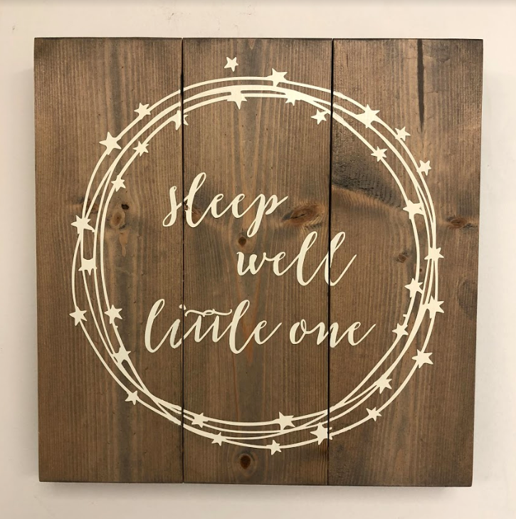 Sleep Well, Little One Wood Sign