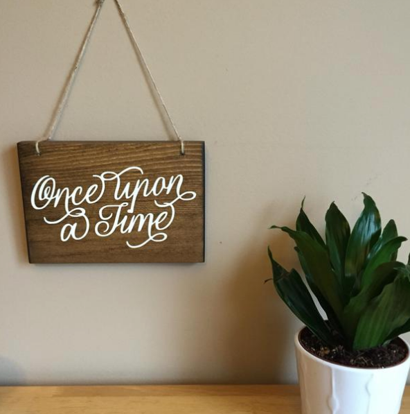 Once Upon a Time Wood Sign