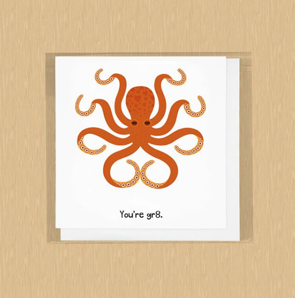 You're Gr8 Octopus Card