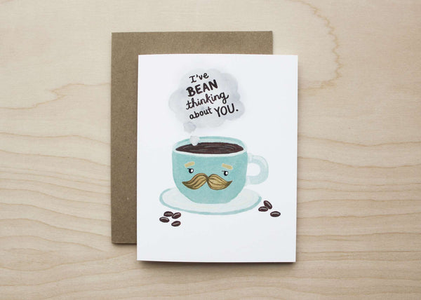 I've Bean Thinking About You Card