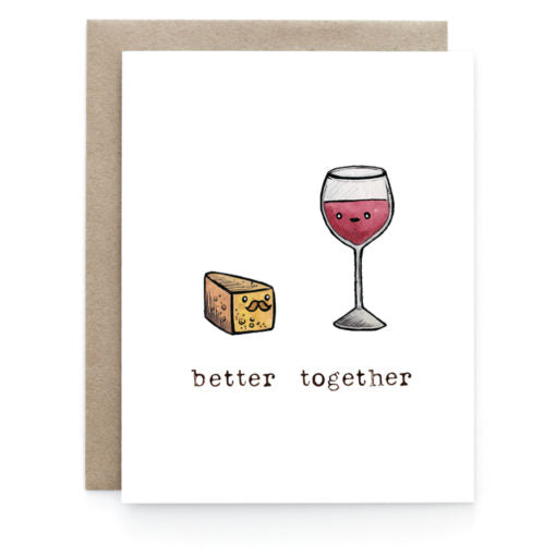 Better Together - Wine & Cheese Card