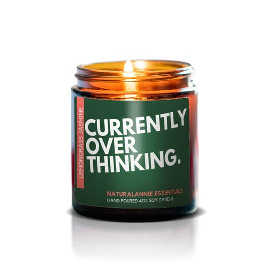 Currently Overthinking Soy Candle