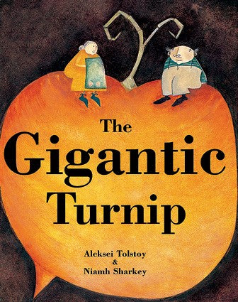 The Gigantic Turnip with CD by Alekski Tolstoy & Niamh Sharkey