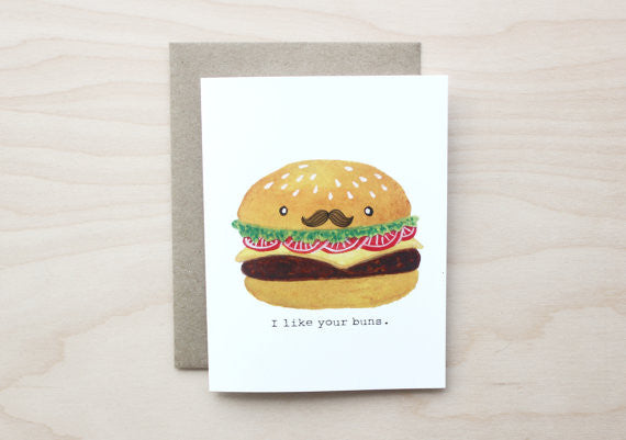I Like Your Buns Card