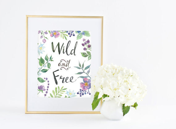 Inspirational Words Art Print - Wild & Free
