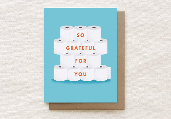 So Grateful For You - Toilet Paper Card