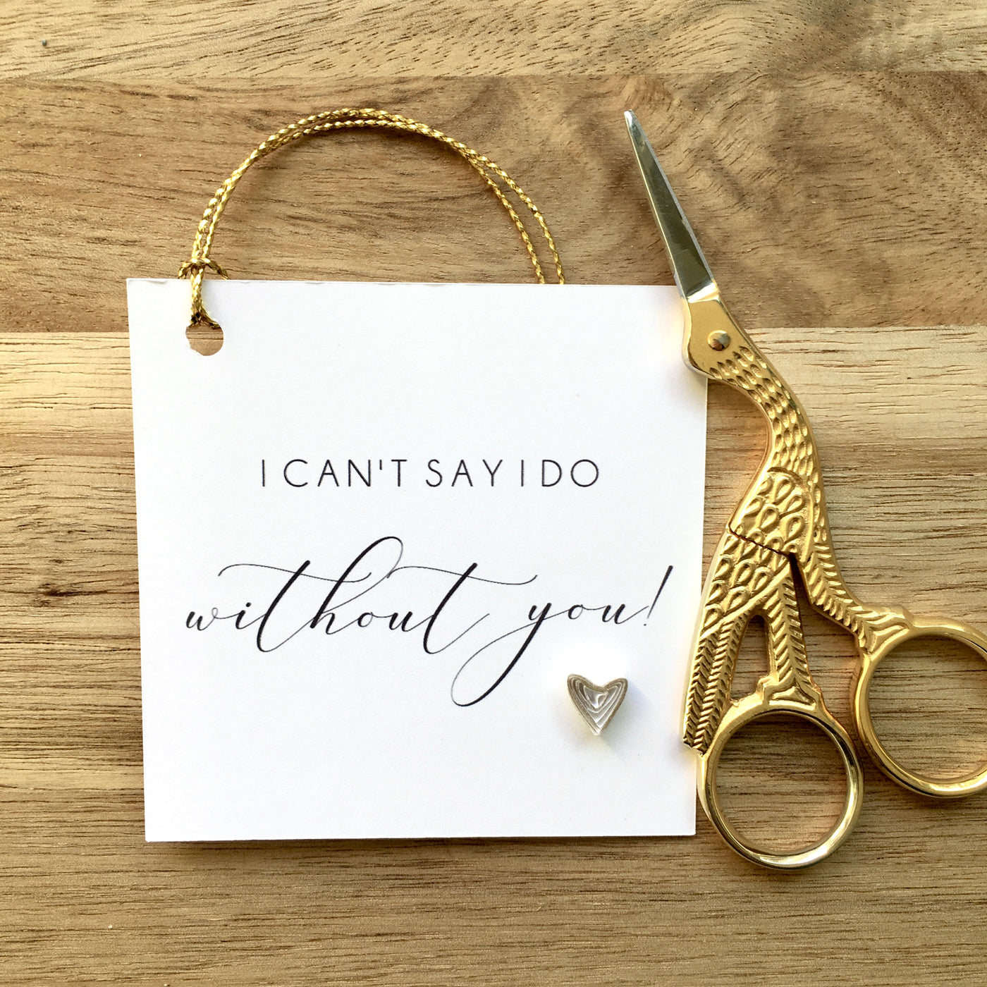 Can't Say I Do Without You - Gift Tag