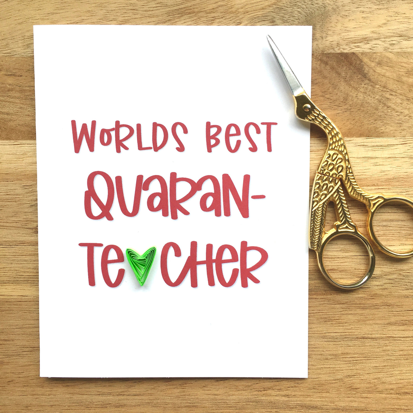 World's Best Quaran-Teacher Card