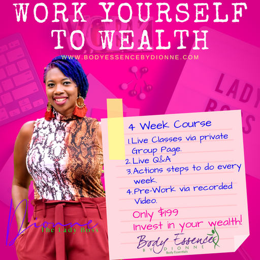 Work Yourself to Wealth Course 2.0
