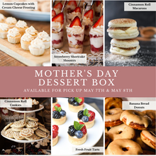 Load image into Gallery viewer, Mother's Day Dessert Box