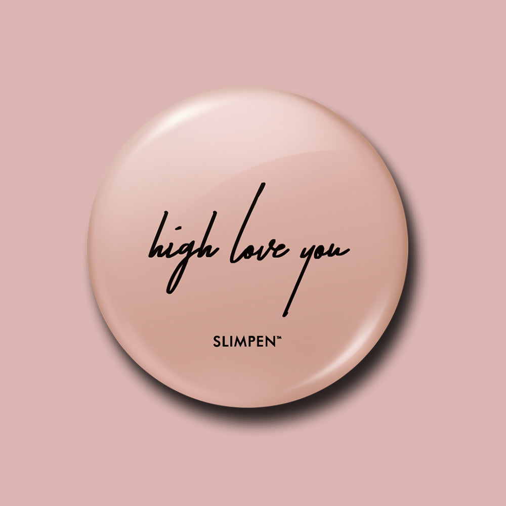 HIGH LOVE YOU BUTTON