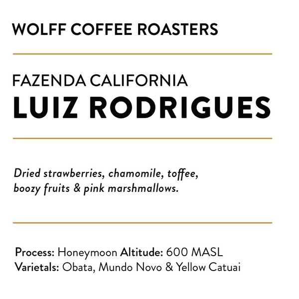 Luiz Rodrigues Honeymoon - Wolff Coffee Roasters Specialty