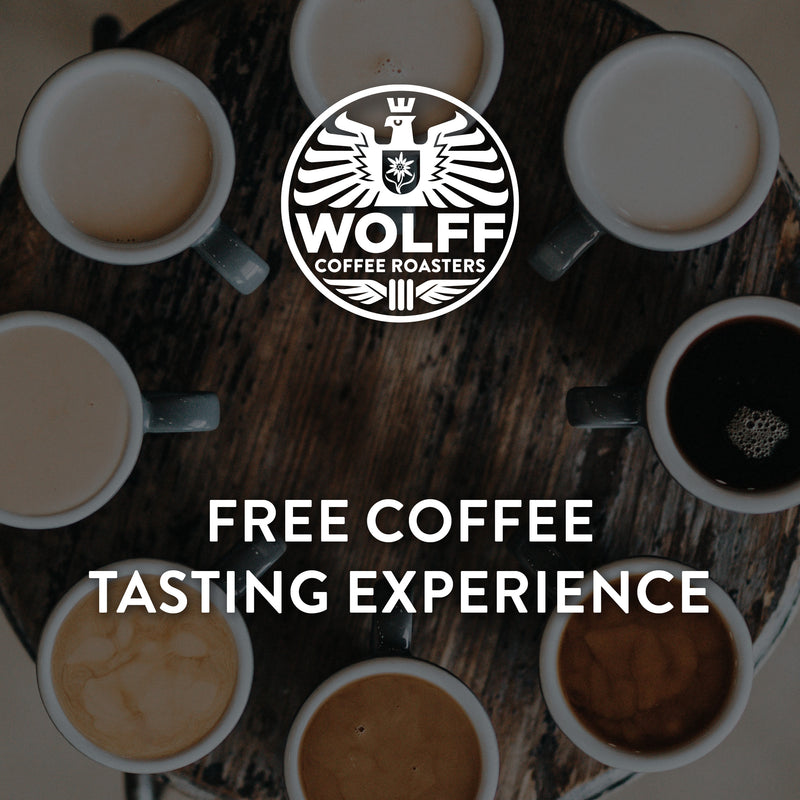 Free Coffee Tasting Experience - Wolff Coffee Roasters Specialty