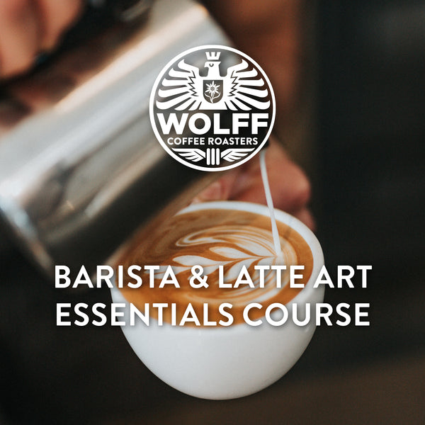 Barista & Latte Art Essentials Course - Wolff Coffee Roasters