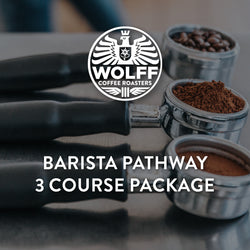 Barista Pathway 3 Course Package - Wolff Coffee Roasters