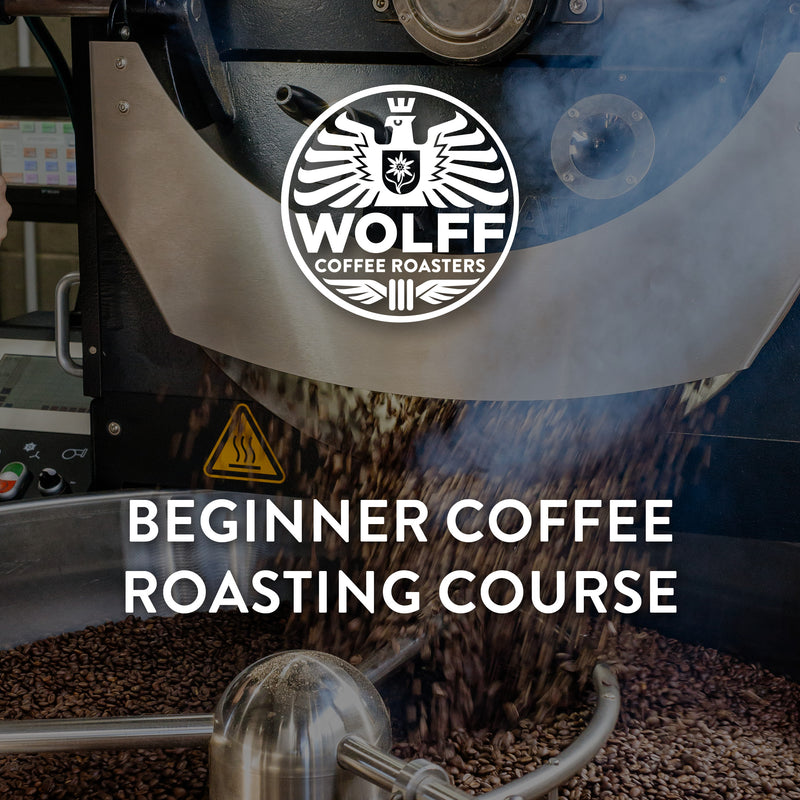Beginner Coffee Roasting Course - Wolff Coffee Roasters Specialty