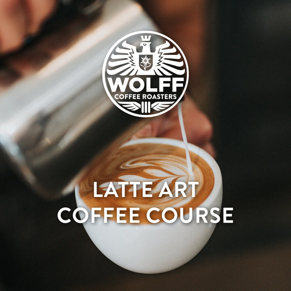 Latte Art Coffee Course - Wolff Coffee Roasters