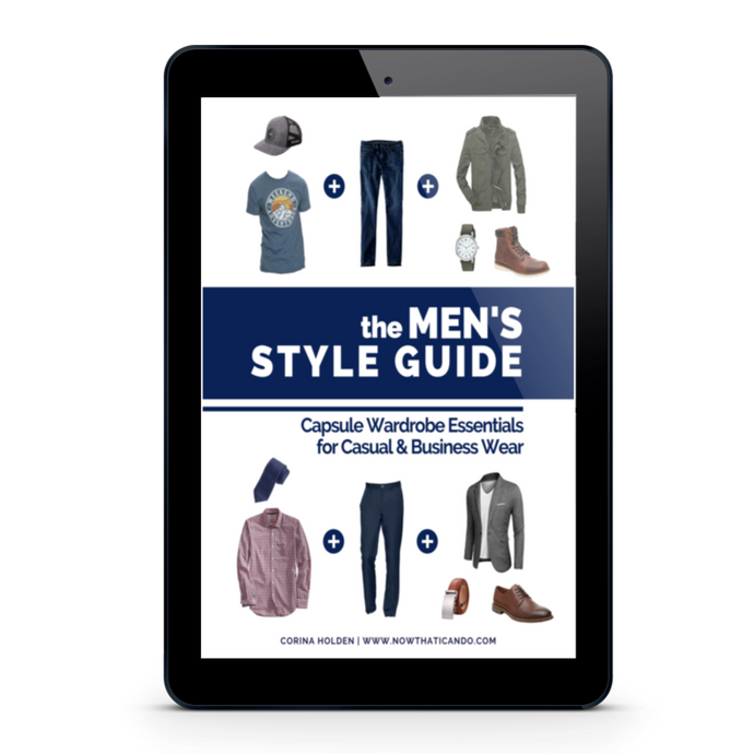 The Men's Style Guide: Capsule Wardrobe Essentials for Casual & Business Wear (ebook, printable, book)