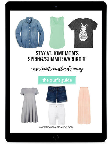 The Stay-at-Home Moms' Spring & Summer Outfit Guide (eBook)