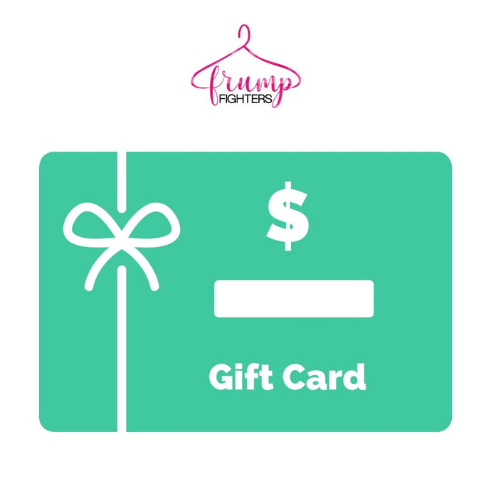 Frump Fighters Shop Gift Cards