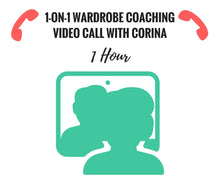Load image into Gallery viewer, 1-on-1 Wardrobe Coaching Video Call With Corina (1 Hour)