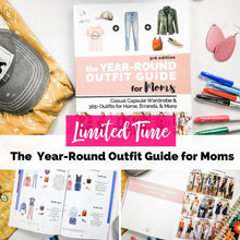 Load image into Gallery viewer, Workshop Bundle: The 3rd Edition Year-Round Outfit Guide for Moms + Bonuses (Printable Outfit Calendar, Body Shape Cheat Sheet)