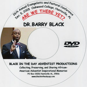 "Barry Black - ""Are We There Yet?"""