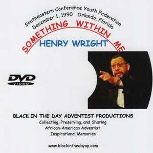 "Henry Wright - ""Something Within Me"""