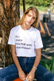 -WKNDER-All I ever wanted was everything crop tee-RK Collections Boutique