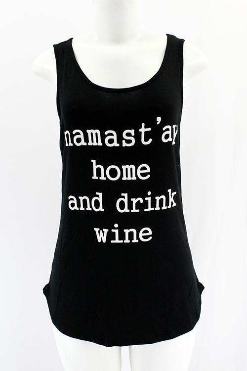 Namast'ay Home and Drik Wine Tank - by Clothing of America - available at rkcollections.myshopify.com -  - Tops