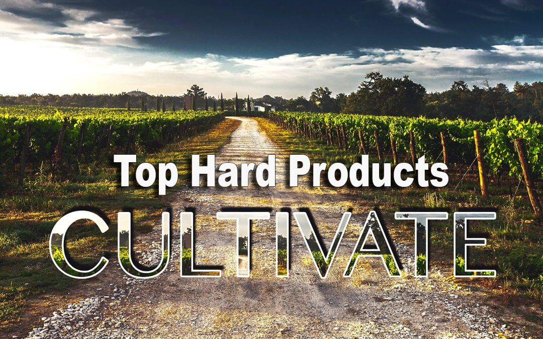 Cultivate's Top Hard Products