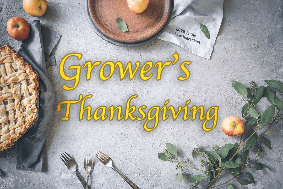 What's a Grower Thankful For?