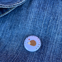 Load image into Gallery viewer, Isolation Expert hedgehog badge. 25mm badge. Hedgehog pin.