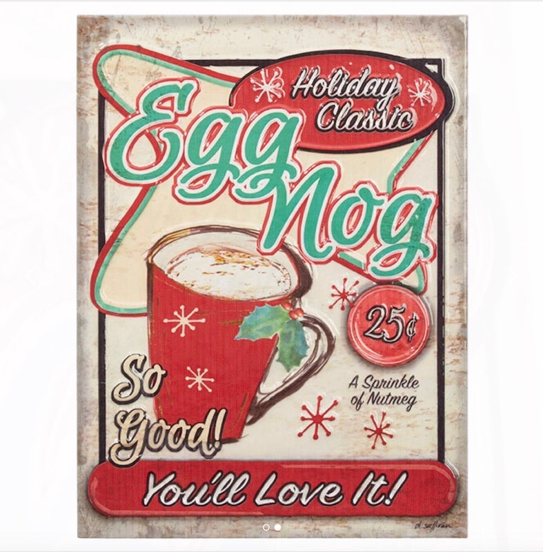 Egg Nog Embossed Enamel Sign